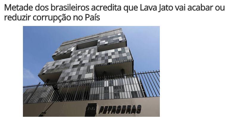 Portal R7 Notícias divulga pesquisa com a opinião dos brasileiros sobre a Operação Lava Jato