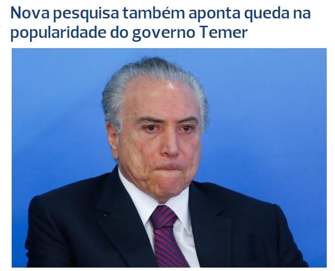 Poder 360 divulga pesquisa realizada pela Paraná Pesquisas sobre a popularidade do Presidente Michel Temer