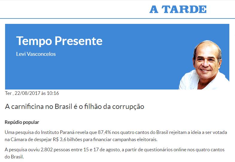 Portal A Tarde – Tempo Presente cita em matéria pesquisa nacional com a opinião do brasileiros sobre o financiamento público para campanha eleitoral