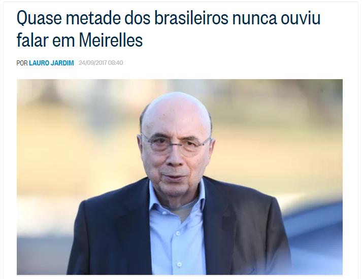 O Globo – Lauro Jardim divulga pesquisa nacional realizado pela Paraná Pesquisas sobre a popularidade do Sr. Henrique Meirelles