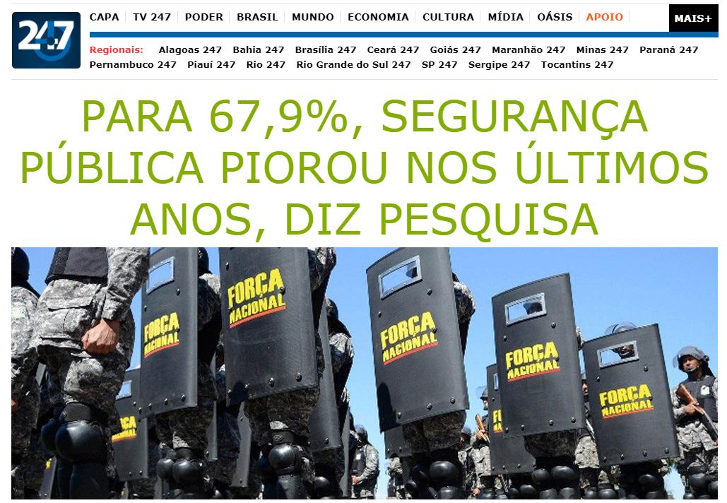 Brasil 247 divulga pesquisa realizada pela Paraná Pesquisas sobre a segurança pública nos últimos anos