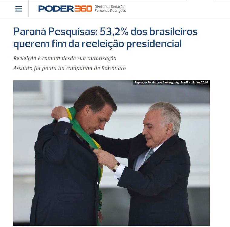 Poder 360 divulga pesquisa realizado pela Paraná Pesquisas com a opinião dos brasileiros sobre a reeleição presidencial