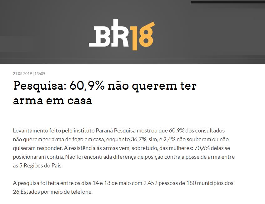 Estadão.com divulga pesquisa nacional realizado pela Paraná Pesquisas sobre os brasileiros terem ou não uma arma de fogo em casa