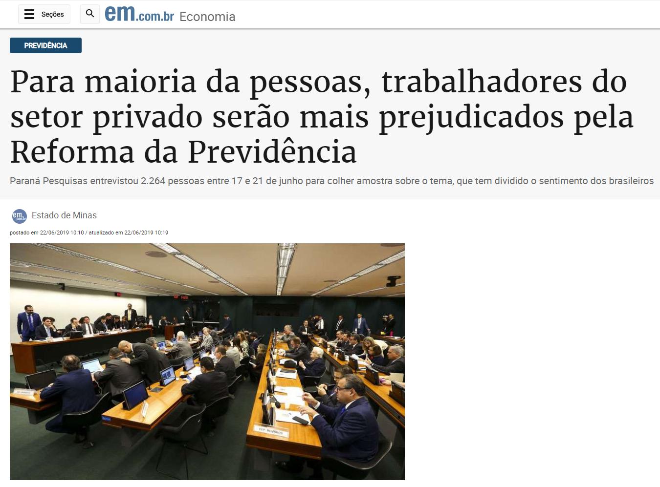 Estado de Minas divulga pesquisa nacional realizado pela Paraná Pesquisas sobre a Reforma da Previdência