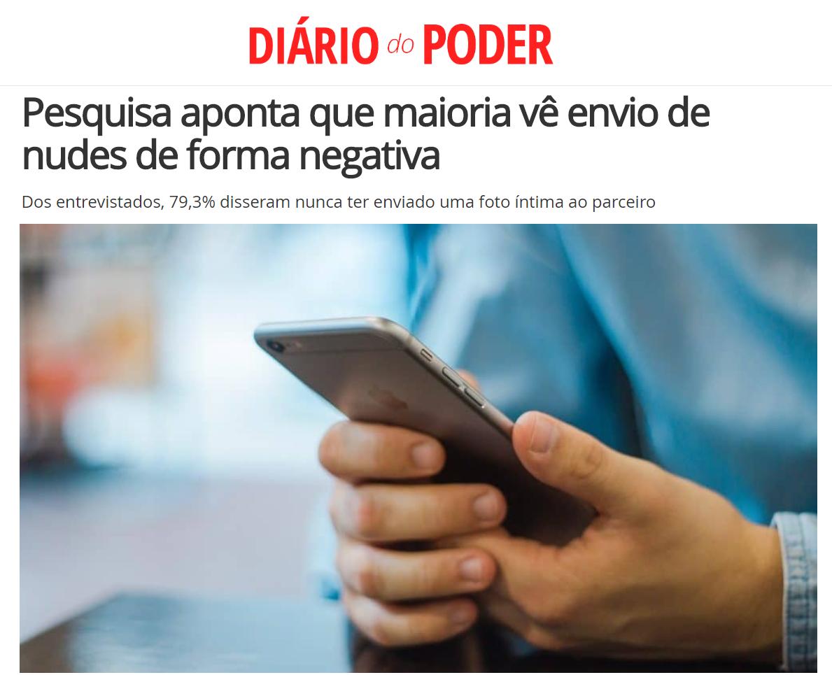 Diário do Poder divulga pesquisa nacional realizada pela Paraná Pesquisas sobre enviar e receber nudes